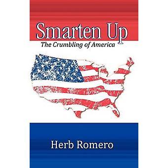 Smarten Up by Romero & Herb