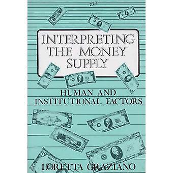 Tolka de penningmängd mänskliga och institutionella faktorerna av Graziano & Loretta
