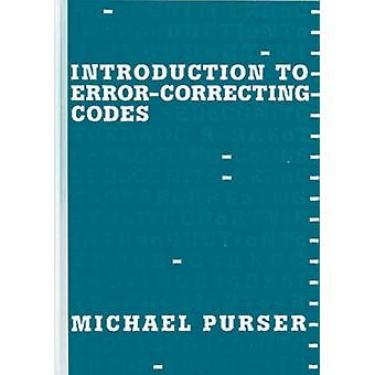 Introduction to Error Correcting Codes by Purser & Michael