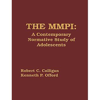 The MMPI A Contemporary Normative Study of Adolescents by Caddy & Glenn R.