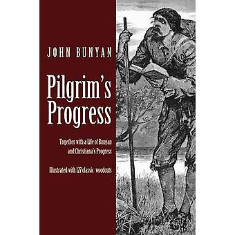 Pilgrims Progress by Bunyan & John