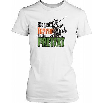 Iscensatt Terror var förevändning damer T Shirt