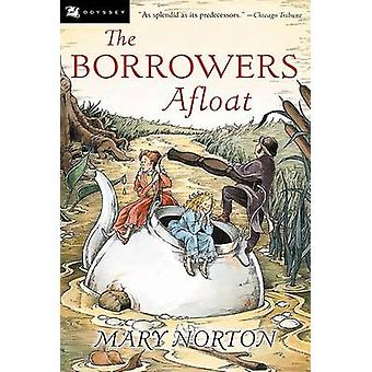 Borrowers Afloat by Mary Norton - 9780152047337 Book