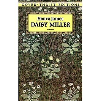 Daisy Miller by Henry James - 9780486287737 Book