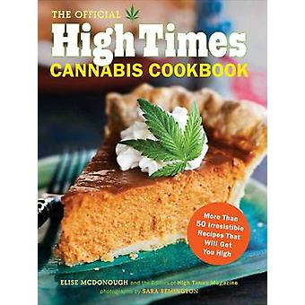 Official High Times Cannabis Cookbook by High Time Magazine - 9781452