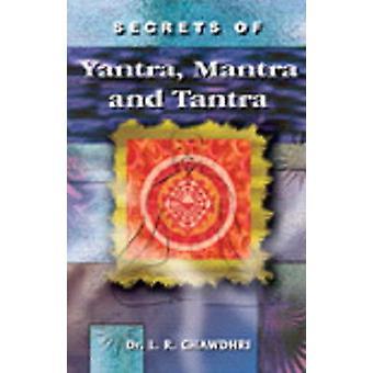Secrets of Yantra - Mantra & Tantra by L. R. Chawdhri - 9788120768819