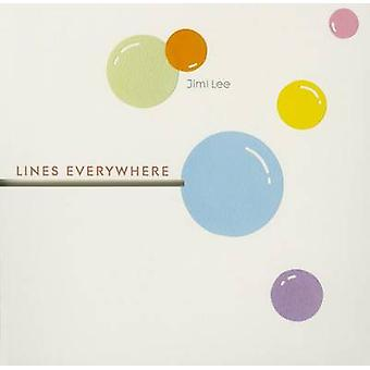 Lines Everywhere by Jimi Lee - 9789888240951 Book