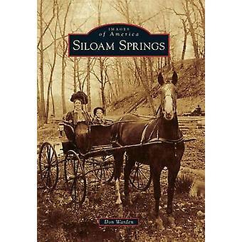 Siloam Springs by Don Warden - 9780738594293 Book