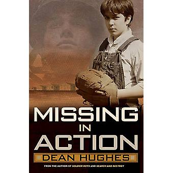 Missing in Action by Dean Hughes - 9781416915027 Book