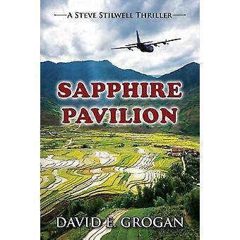 Sapphire Pavilion by David E Grogan - 9781603816038 Book