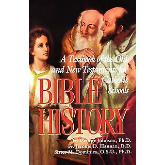 Bible History by Johnson & George