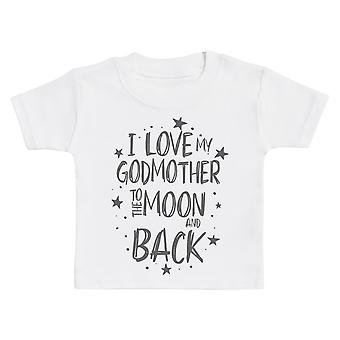 I Love My GodMother To The Moon And Back Baby T-Shirt