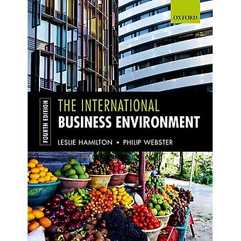 International Business Environment by Leslie Hamilton
