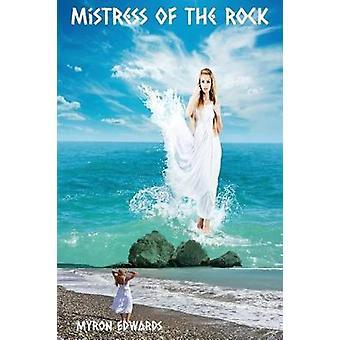 Mistress of the Rock by Edwards & Myron