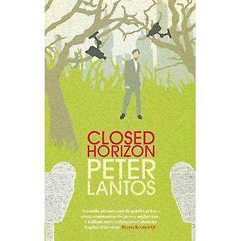 Closed Horizon by Peter Lantos - 9781908129871 Book