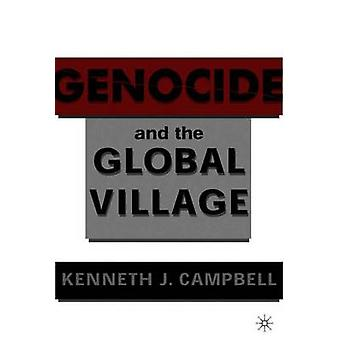 Genocide and the Global Village by Campbell & K.