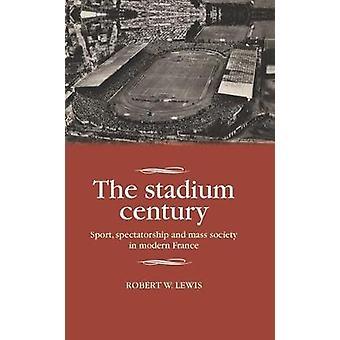 ロバート・W・ルイスのスタジアム世紀
