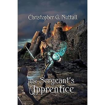 The Sergeants Apprentice by Nuttall & Christopher G.