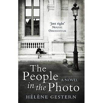 The People in the Photo by Helene Gestern - 9781908313546 Book