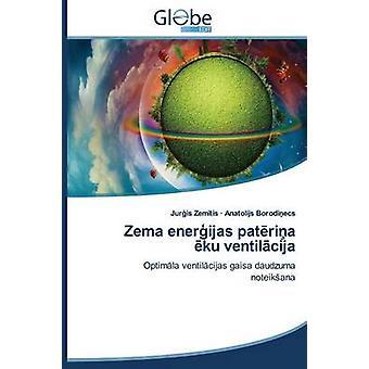 Zema enerijas patria ku ventilcija by Zemtis Juris