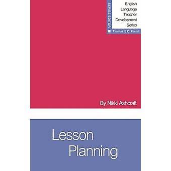 Lesson Planning by Nikki Ashcraft - 9781942223351 Book
