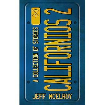 Californios 2 by McElroy & Jeff