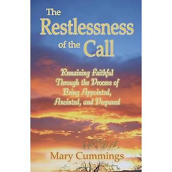 The Restlessness of the Call by Cummings & Mary
