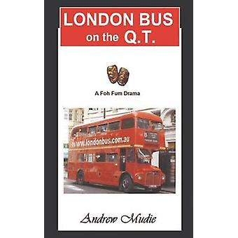 London Bus on the Q.T by Mudie & William Andrew