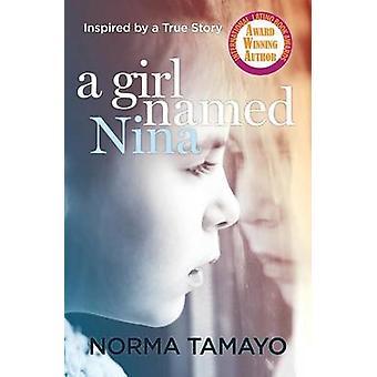 A Girl Named Nina by Tamayo & Norma