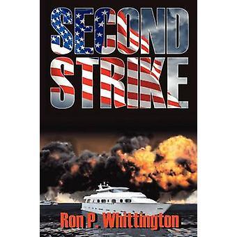 Second Strike by Whittington & Ron P.