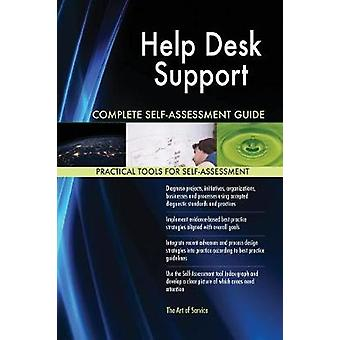 Help Desk Support Complete SelfAssessment Guide by Blokdyk & Gerardus