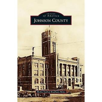 Johnson County by Mims & Mollie Gallop Bradbury