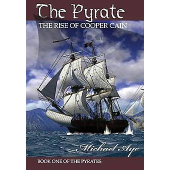 The Pyrate by Aye & Michael