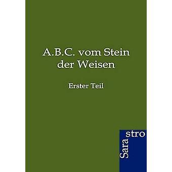 A.B.C. vom Stein der Weisen by ohne Autor