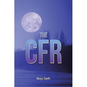 De Cfr door Maya Sarfh
