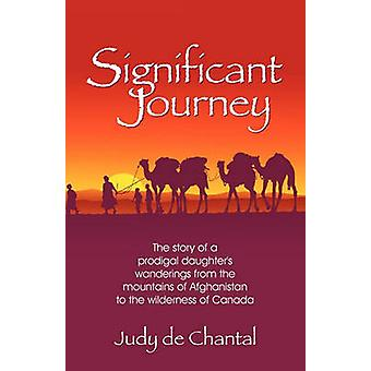 Significant Journey by De Chantal & Judy