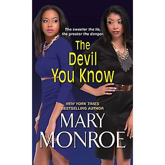 The Devil You Know von Mary Monroe