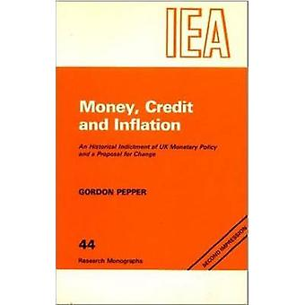Money - Credit and Inflation - Historical Indictment of United Kingdom