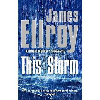 This Storm by James Ellroy - 9780099537779 Book