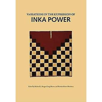 Variations in the Expressions of Inka Power by Richard L. Burger - 97