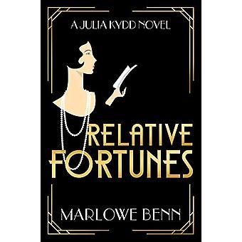 Relative Fortunes by Marlowe Benn - 9781542005210 Book