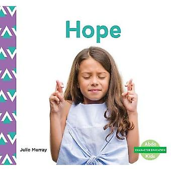 Character Education - Hope by Julie Murray - 9781644942765 Book