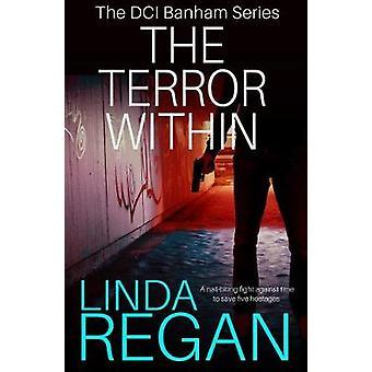The Terror Within de Linda Regan - 9781786157485 Livre