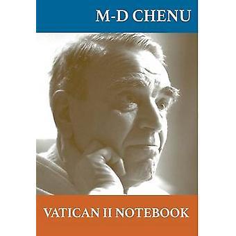 Vatican II Notebook by M. D. Chenu - 9781925232318 Book