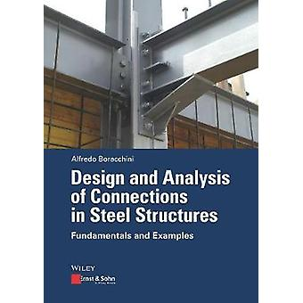 Design and Analysis of Connections in Steel Structures - Fundamentals
