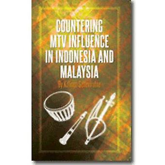 Countering MTV Influences in Indonesia and Malaysia by Kalinga Senevi