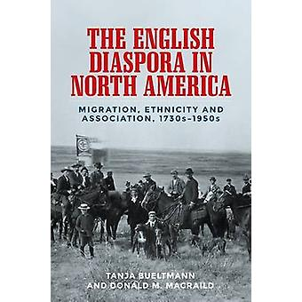 The English Diaspora in North America - Migration - Ethnicity and Asso
