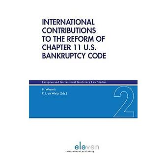 International Contributions to the the Reform of Chapter 11 U.S. Bank