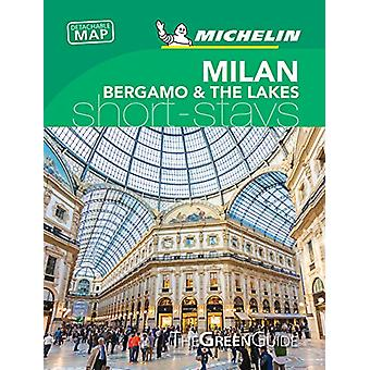 Milan & the Italian Lakes - Michelin Green Guide Short Stays - Sho