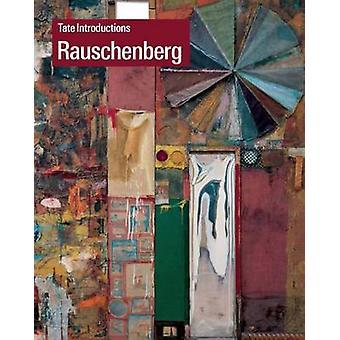 Tate Introductions Robert Rauschenberg by Krcma & Ed